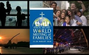 World Meeting of Families, 2018